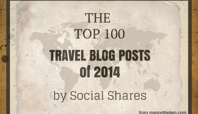Calling All Travel Bloggers! Submissions Wanted for Top 100 Travel Blog Posts of 2014